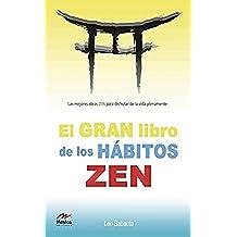 El gran libro de los hábitos zen (Para todos los públicos nº 2)