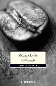 Cafe cortado/Espresso with a Drop of Milk par Mónica Lavín
