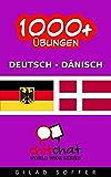 1000+ Übungen Deutsch - Dänisch (ChitChat WorldWide)