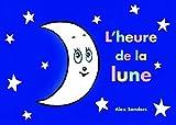 """Afficher """"L'heure de la lune"""""""