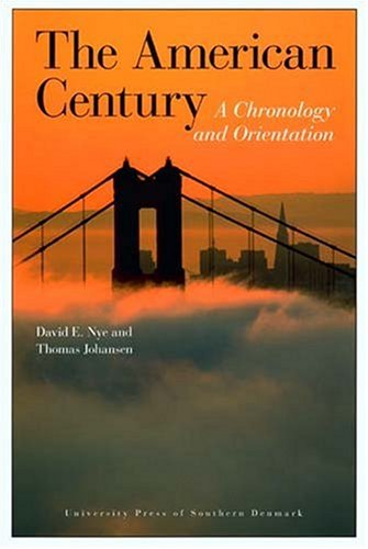 the-american-century-a-chronology-and-orientation-1900-2007