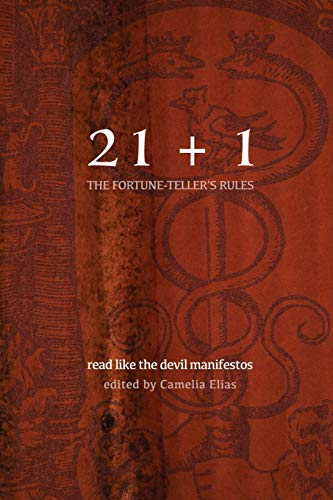 21+1: THE FORTUNE-TELLER'S RULES: READ LIKE THE DEVIL MANIFESTOS (Divination)