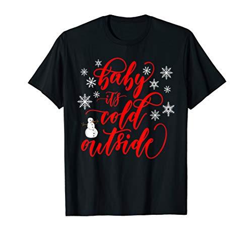 Cool Lustige Baby seine Kälte draußen Weihnachten Pullover  T-Shirt -