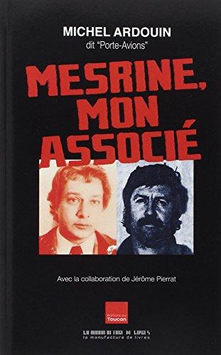 Mesrine, mon associé par Michel Ardouin