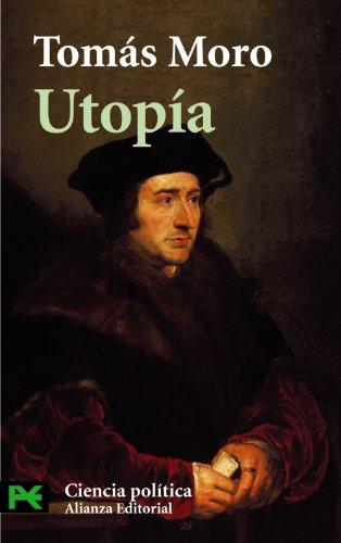 Utopía (El Libro De Bolsillo - Ciencias Sociales) por Tomás Moro