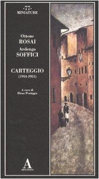 Carteggio (1914-1951) (Miniature) por Ottone Rosai