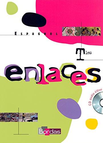 ENLACES TERMINALES MANUEL + CD 2006 Livre scolaire