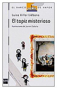 El tapiz misterioso (Barco de Vapor Blanca) por Luisa Villar Liébana