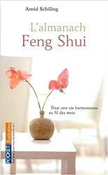 L'Almanach Feng Shui 2009 : Pour une vie harmonieuse au fil des mois