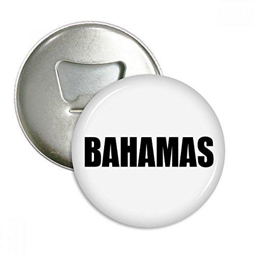 DIYthinker Bahamas Land Name Schwarz Runde Flaschenöffner Kühlschrankmagnet-Abzeichen-Knopf-3pcs Geschenk Silber Bahama Becher