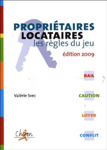 Propriétaires/locataires : les règles du jeu par Valérie Svec