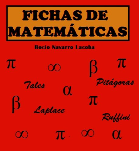 Descargar Libro Integrales de funciones racionales con ejercicios resueltos (Fichas de matemáticas) de Rocío Navarro Lacoba