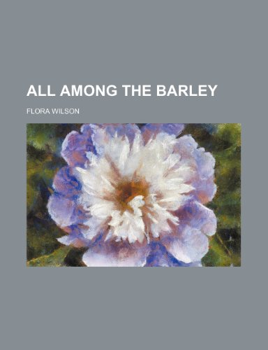 All Among the Barley