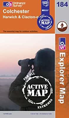 Colchester, Harwich and Clacton-on-Sea (OS Explorer Map Active)