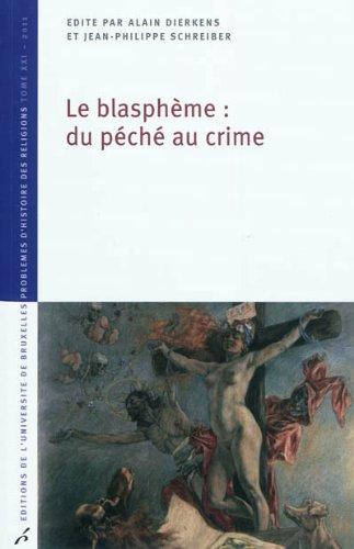 Le blasphme : du pch au crime