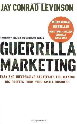 Guerrilla Marketing: Cutting-edge strategies for the 21st century by Levinson, Jay Conrad 4Rev Edition (2007)