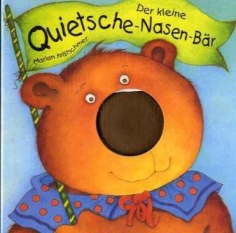 Der kleine Quietsche-Nasen-Bär -