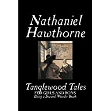 Tanglewood Tales by Nathaniel Hawthorne (2006-12-01)