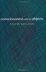 Consciousness and its Objects