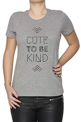 Cute To Be Kind Mujer Camiseta Cuello Redondo Gris Manga Corta Tamaño XL Women's Grey T-Shirt X-Large Size XL