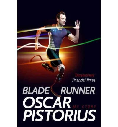 [(Blade Runner )] [Author: Oscar Pistorius] [Oct-2012]