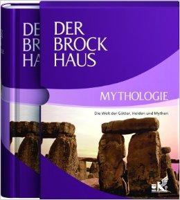 Der Brockhaus Mythologie: Die Welt der Götter, Helden und Mythen ( 14. September 2009 )