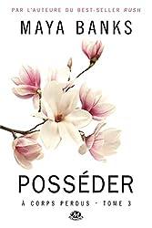 A Corps Perdus, T3 : Posseder
