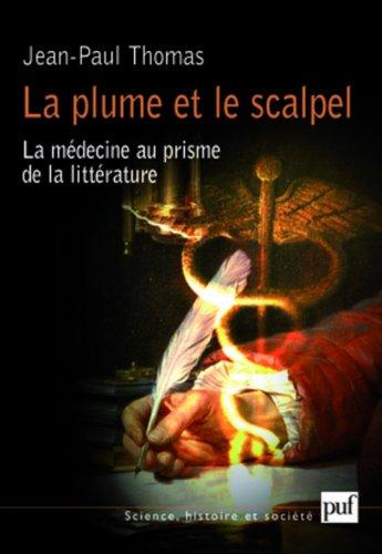 La plume et le scalpel : La médecine au prisme de la littérature
