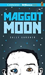 Maggot Moon by Sally Gardner (2013-02-12)