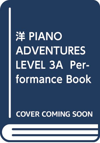 洋 PIANO ADVENTURES LEVEL 3A Performance Book 2nd ED (977058)