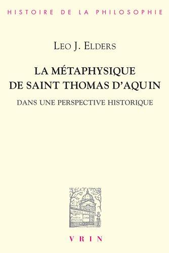 La métaphysique de saint Thomas d'Aquin dans une perspective historique