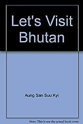 Let's Visit Bhutan