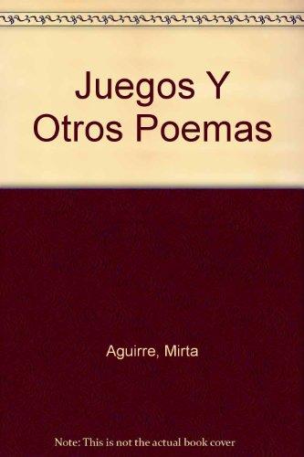 Juegos Y Otros Poemas