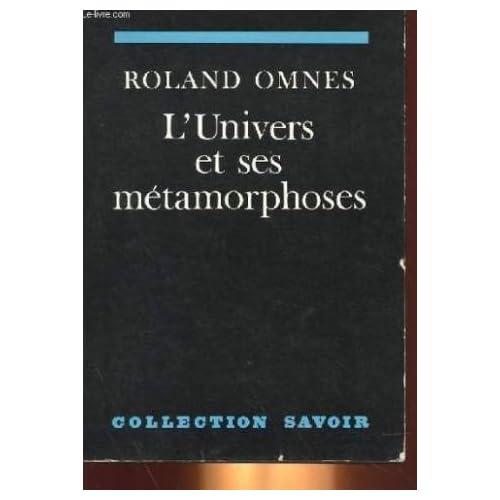 L' Univers et ses Métamorphoses
