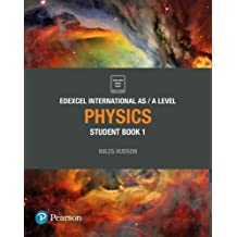 Edexcel International AS Level Physics Student Book (Edexcel International A Level)