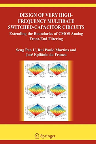 Design of Very High-Frequency Multirate Switched-Capacitor Circuits: Extending the Boundaries of CMOS Analog Front-End Filtering (The Springer ... Engineering and Computer Science, Band 867) Cmos-pan