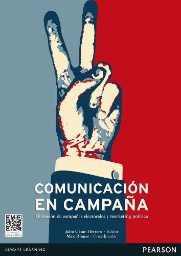 La comunicación en campaña por Julio César Pérez Herrero