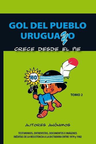 Gol del pueblo uruguayo par Autores Anónimos