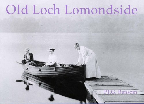 Old Loch Lomondside by P. J. G. Ransom (2007-06-01)