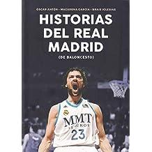 Historias del Real Madrid de Baloncesto (Baloncesto para leer)