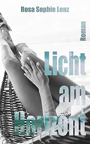 Licht am Horizont: Ein romantischer Liebesroman für lesbische Frauen