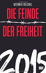 Die Feinde der Freiheit 2015 (Edition Aecht)
