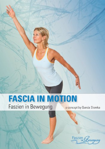 DVD - Faszien in Bewegung Verspannungen Training Faszien Rehabilitation