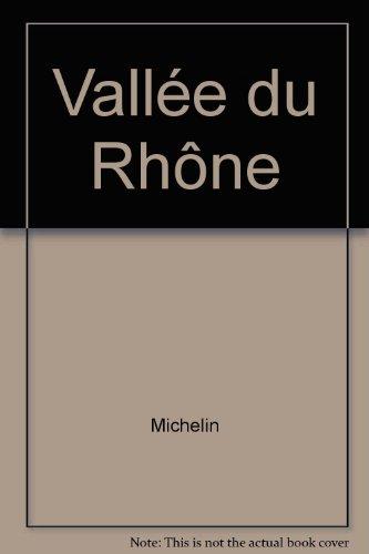 Vallée du Rhône par Michelin