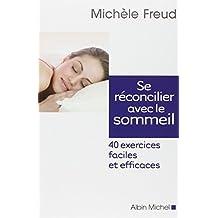SE RECONCILIER AVEC LE SOMMEIL - 40 exercices faciles et efficaces