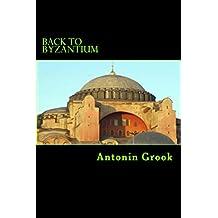 Back to Byzantium: Travels through a Balkan Conspiracy (English Edition)