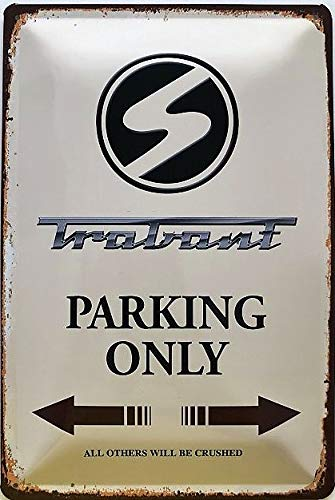 Deko7 Blechschild 30 x 20 cm Trabant Parking only braun
