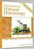 The Miracle of Natural Hormones: With over 40 Actual Case Studies by Brownstein, David 2nd (second) Edition (1999)