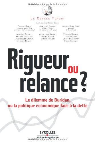 Rigueur ou relance ? : Le dilemme de Buridan, ou la politique conomique face  la dette