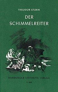 Hamburger Lesehefte 2. Der Schimmelreiter.